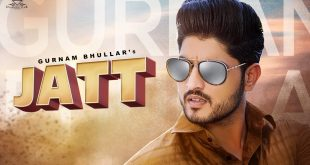 Jatt Song Lyrics - Gurnam Bhullar