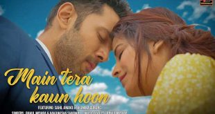 Main Tera Kaun Hoon Lyrics