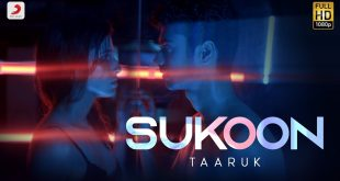 Sukoon Lyrics – Taaruk